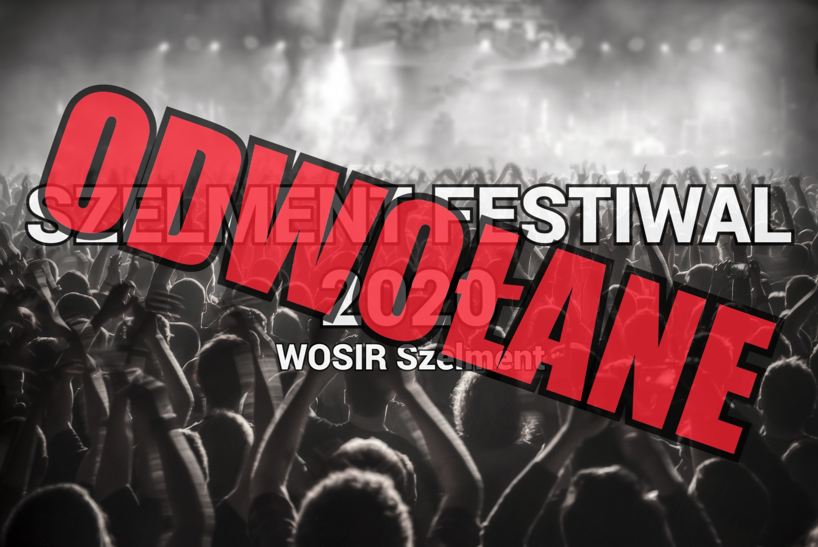 Szelment Festival odwołany!